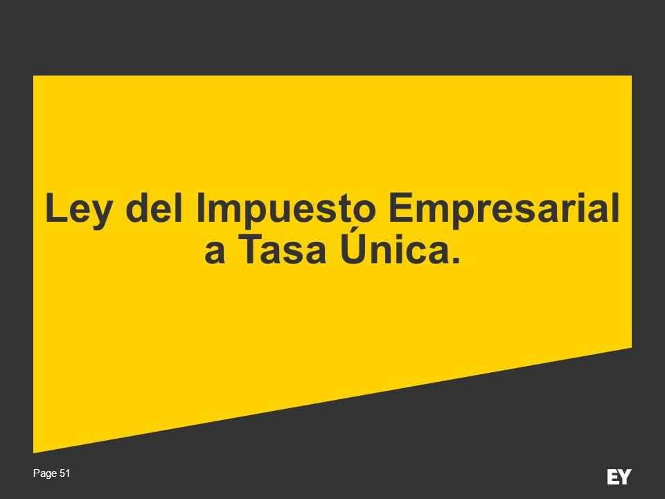 Ley del Impuesto Empresarial a Tasa Única.
