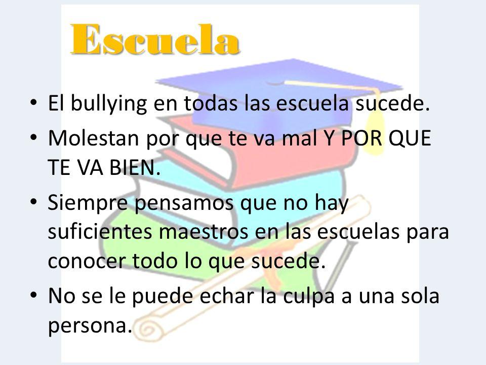 Escuela El bullying en todas las escuela sucede.