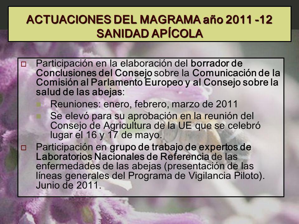 ACTUACIONES DEL MAGRAMA año 2011 -12 SANIDAD APÍCOLA