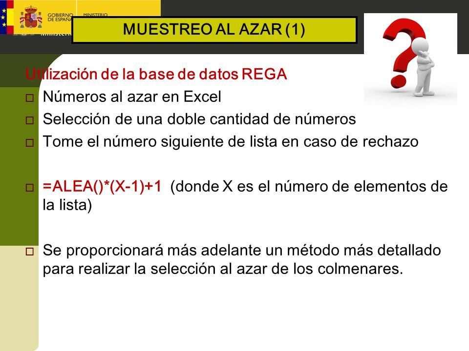 MUESTREO AL AZAR (1) Utilización de la base de datos REGA. Números al azar en Excel. Selección de una doble cantidad de números.