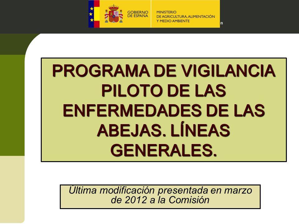 Última modificación presentada en marzo de 2012 a la Comisión