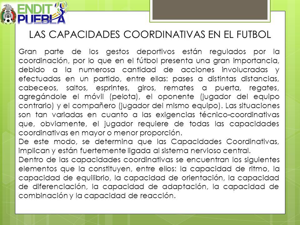 LAS CAPACIDADES COORDINATIVAS EN EL FUTBOL