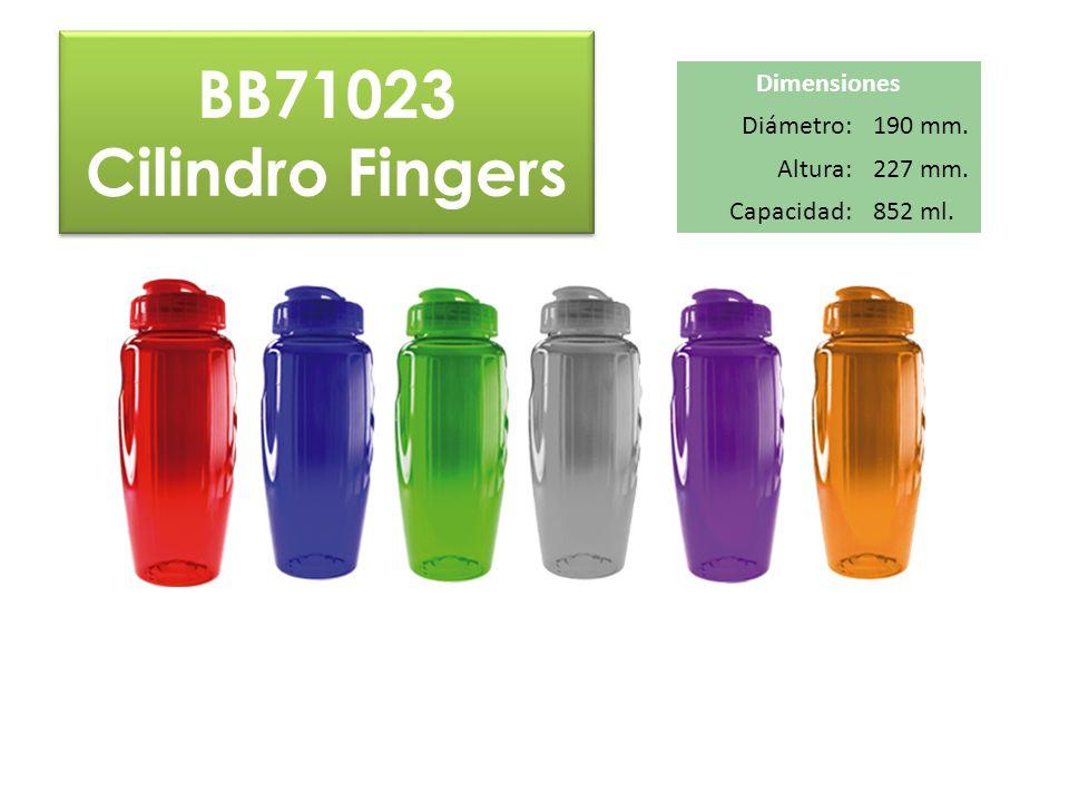 BB71023 Cilindro Fingers Dimensiones Diámetro: 190 mm. Altura: 227 mm.