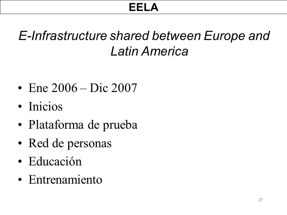 E-Infrastructure shared between Europe and Latin America
