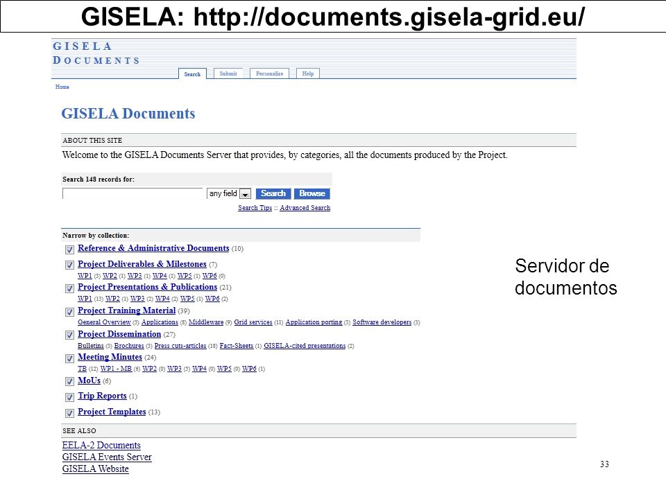 GISELA: http://documents.gisela-grid.eu/