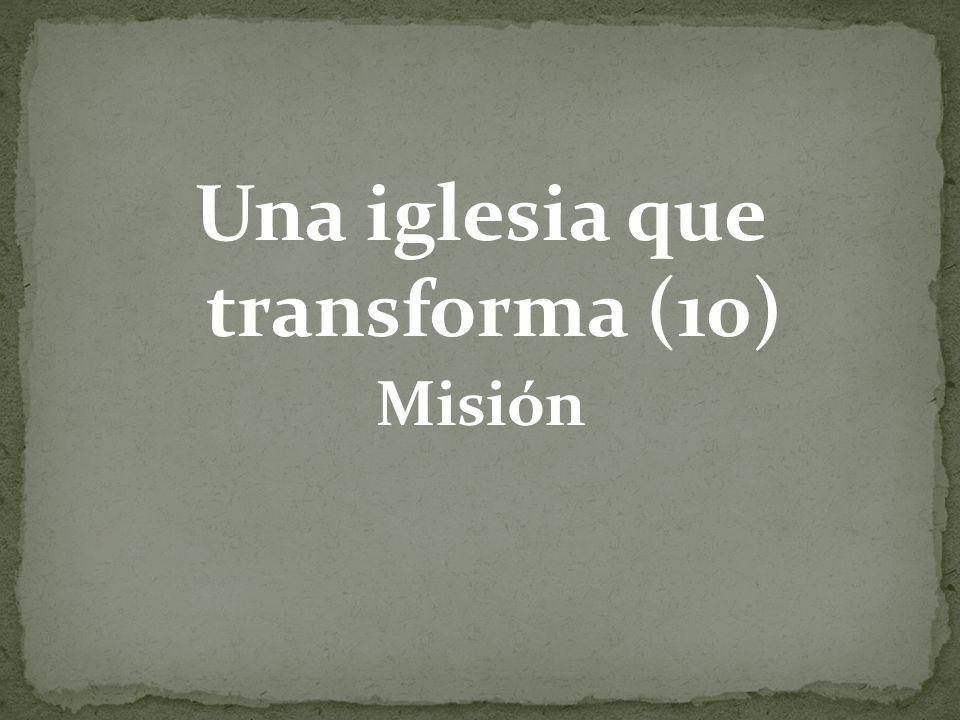 Una iglesia que transforma (10)