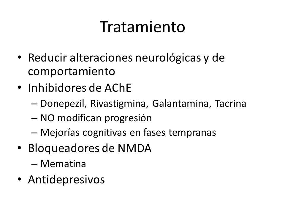 Tratamiento Reducir alteraciones neurológicas y de comportamiento