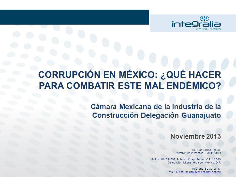CORRUPCIÓN EN MÉXICO: ¿QUÉ HACER PARA COMBATIR ESTE MAL ENDÉMICO