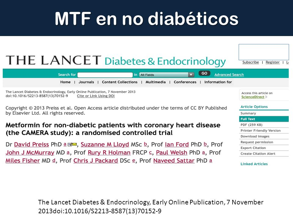 MTF en no diabéticos The Lancet Diabetes & Endocrinology, Early Online Publication, 7 November 2013doi:10.1016/S2213-8587(13)70152-9.