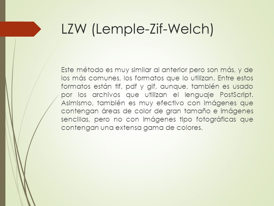 LZW (Lemple-Zif-Welch)