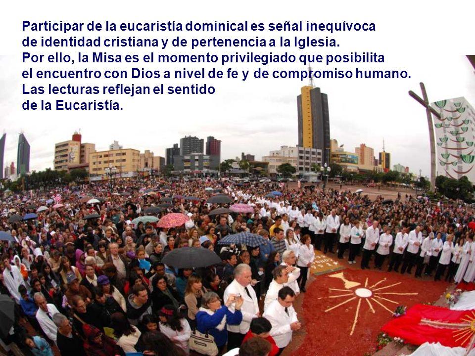 Participar de la eucaristía dominical es señal inequívoca