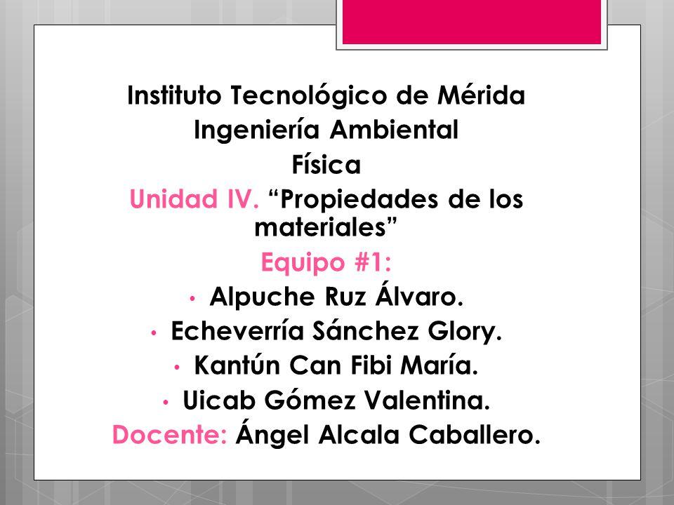 Instituto Tecnológico de Mérida Ingeniería Ambiental Física
