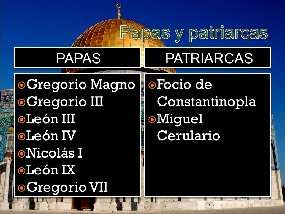 Papas y patriarcas papas patriarcas Gregorio Magno Gregorio III