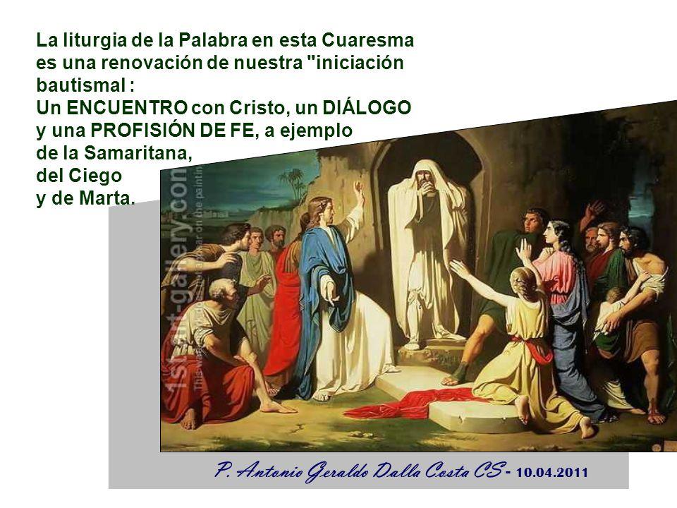 P. Antonio Geraldo Dalla Costa CS - 10.04.2011