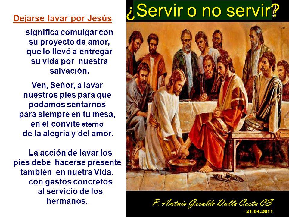 ¿Servir o no servir P. Antnio Geraldo Dalla Costa CS