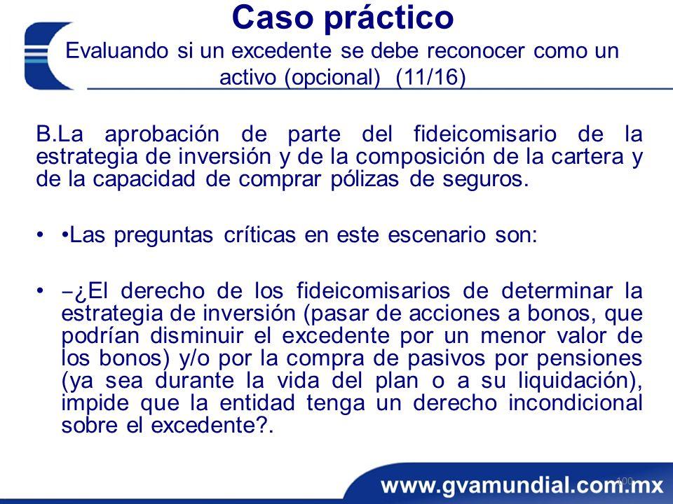Caso práctico Evaluando si un excedente se debe reconocer como un activo (opcional) (11/16)