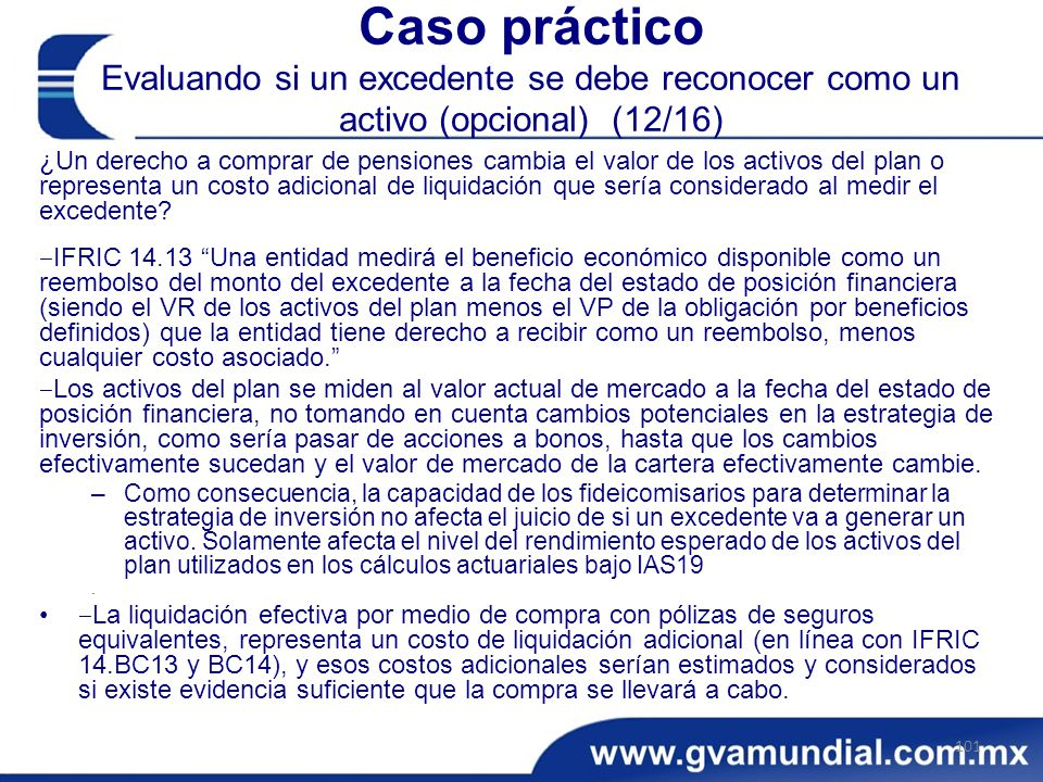 Caso práctico Evaluando si un excedente se debe reconocer como un activo (opcional) (12/16)