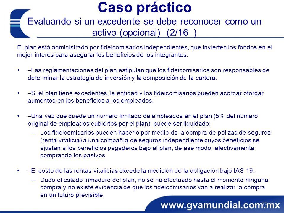 Caso práctico Evaluando si un excedente se debe reconocer como un activo (opcional) (2/16 )