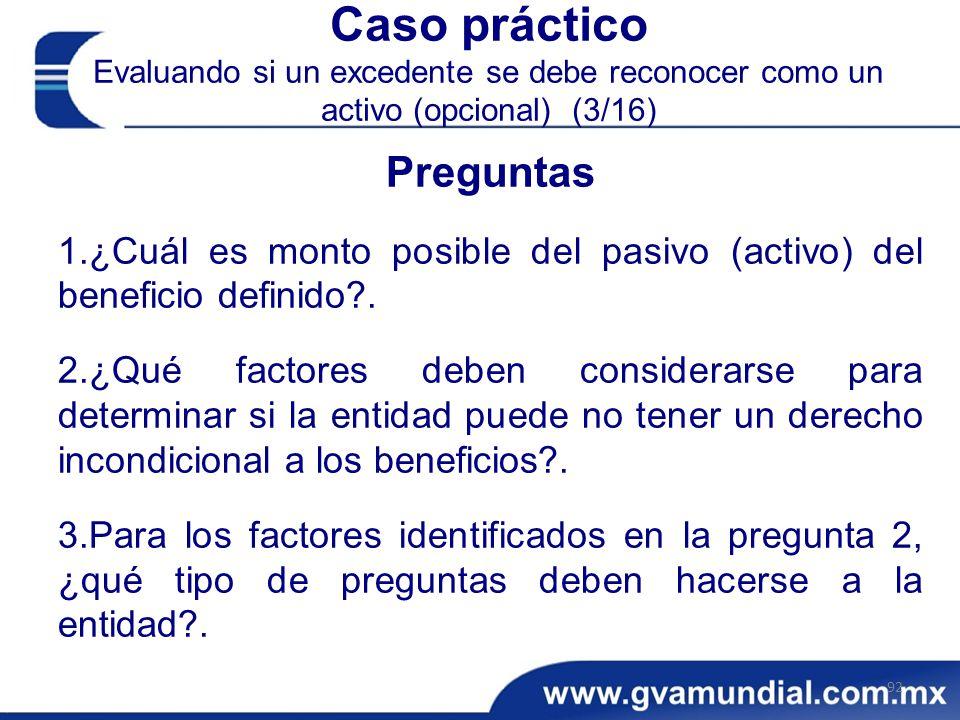Caso práctico Evaluando si un excedente se debe reconocer como un activo (opcional) (3/16)