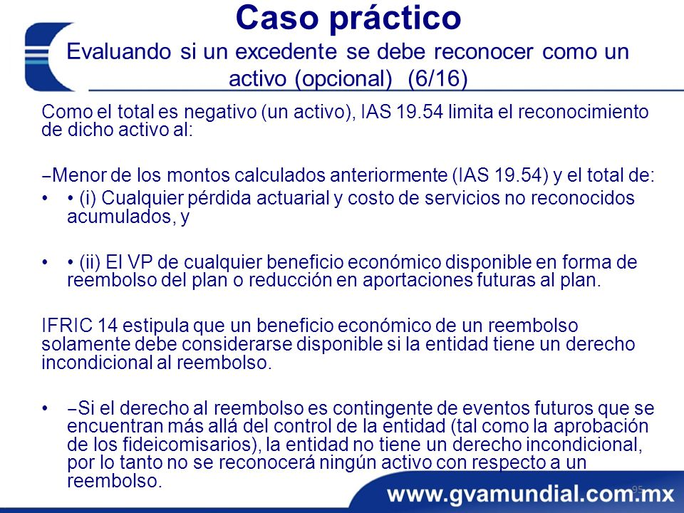 Caso práctico Evaluando si un excedente se debe reconocer como un activo (opcional) (6/16)
