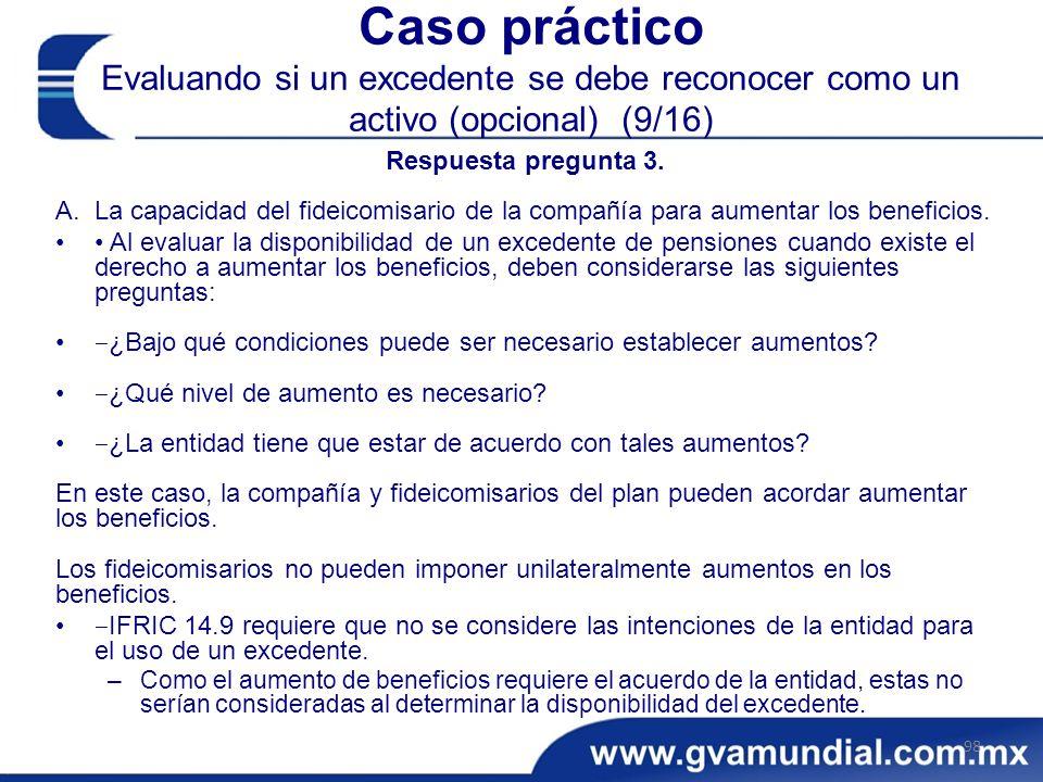 Caso práctico Evaluando si un excedente se debe reconocer como un activo (opcional) (9/16)