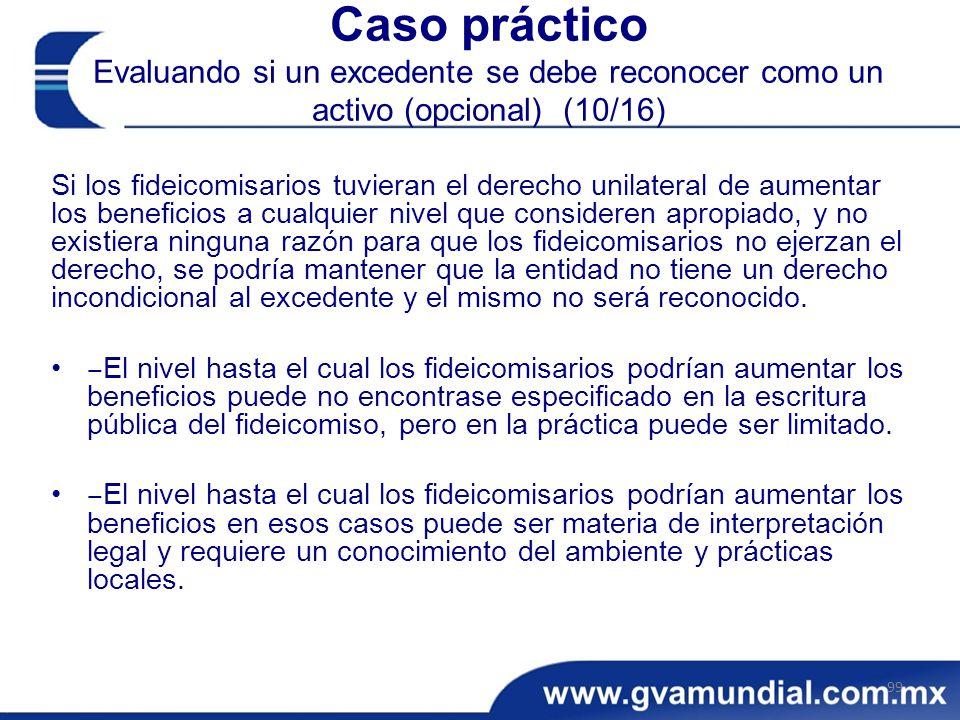 Caso práctico Evaluando si un excedente se debe reconocer como un activo (opcional) (10/16)