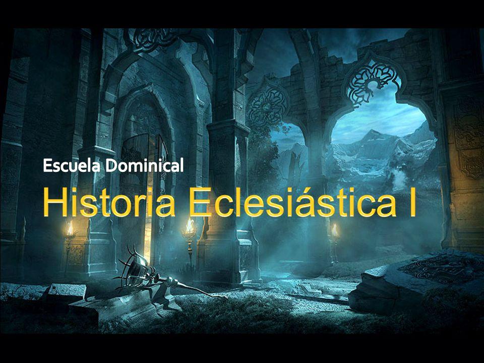 Historia Eclesiástica I
