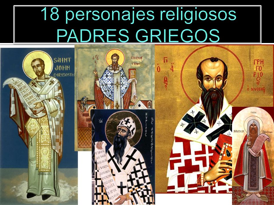 18 personajes religiosos PADRES GRIEGOS