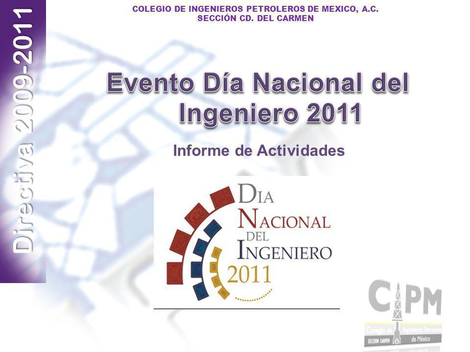 Evento Día Nacional del Ingeniero 2011 Informe de Actividades