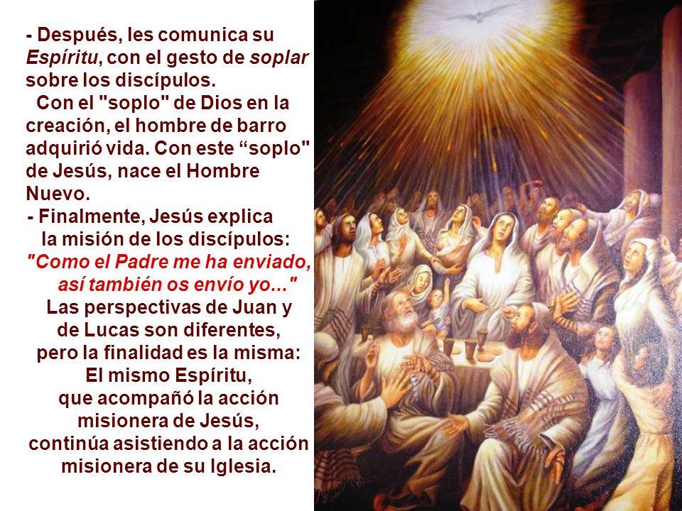 la misión de los discípulos: Como el Padre me ha enviado,