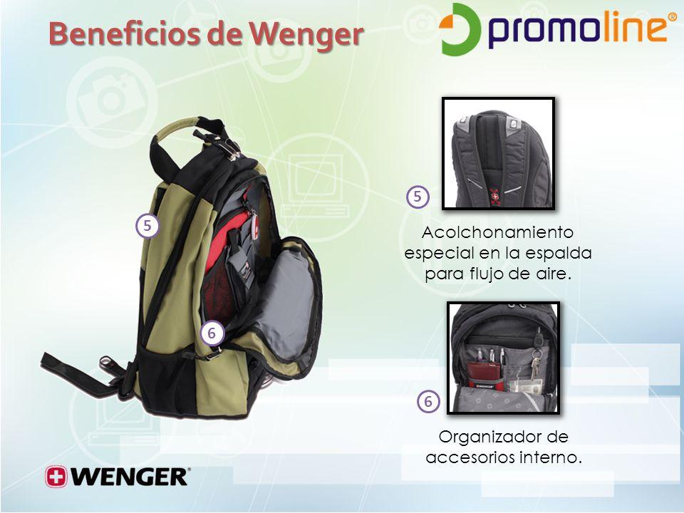 Beneficios de Wenger 5. 5. Acolchonamiento especial en la espalda para flujo de aire.