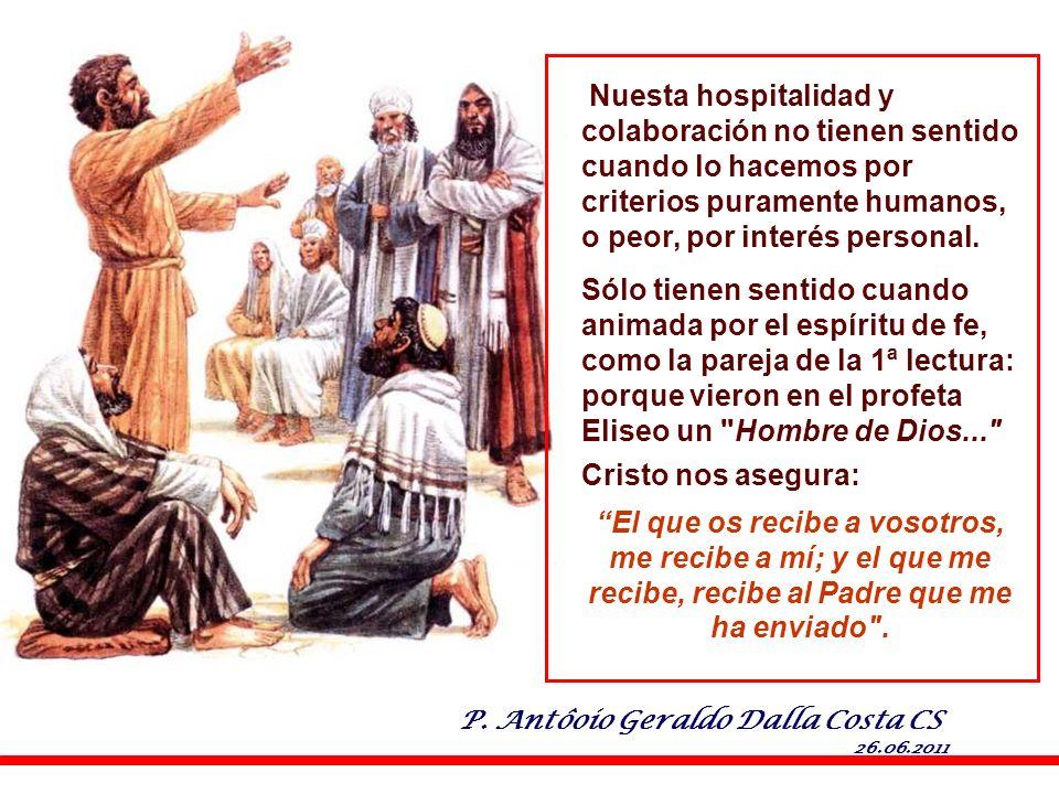porque vieron en el profeta Eliseo un Hombre de Dios...