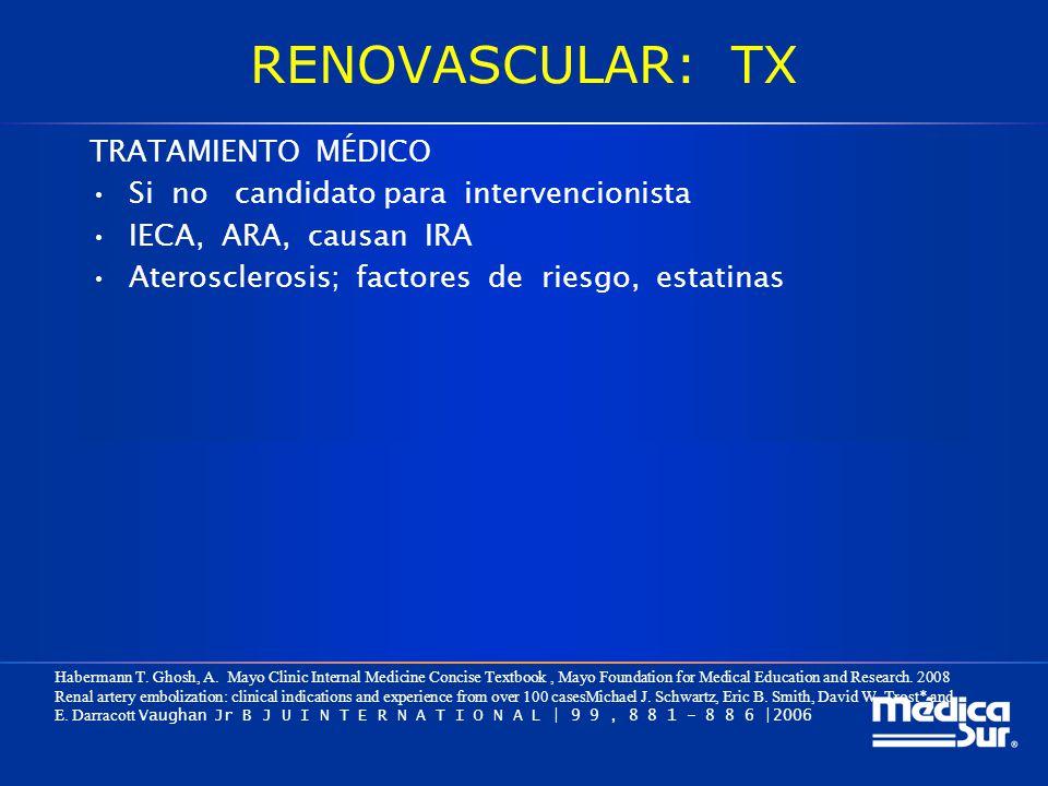 RENOVASCULAR: TX TRATAMIENTO MÉDICO
