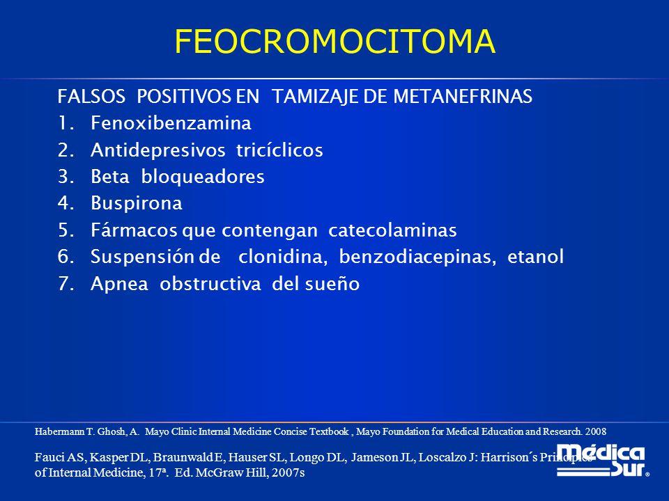 FEOCROMOCITOMA FALSOS POSITIVOS EN TAMIZAJE DE METANEFRINAS