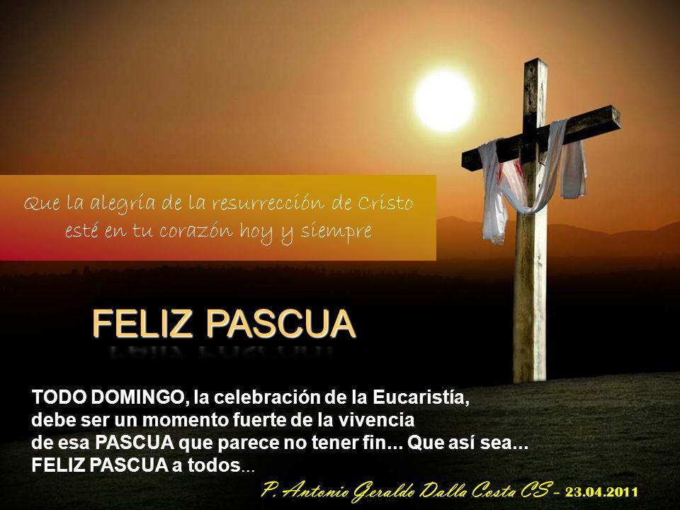 ¡FELIZ PASCUA! Que la alegría de la resurrección de Cristo