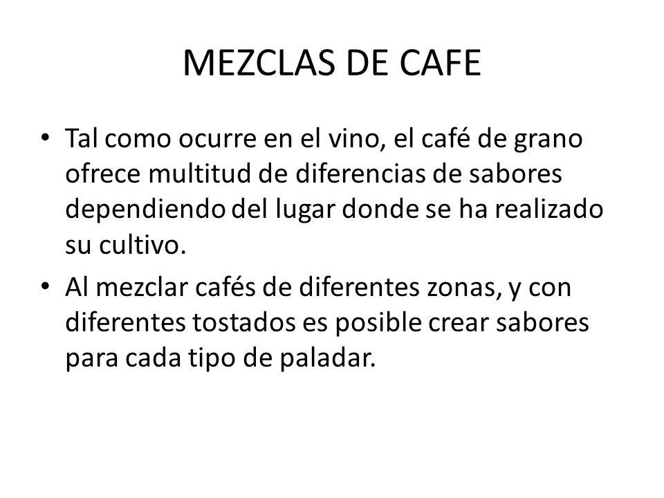 MEZCLAS DE CAFE
