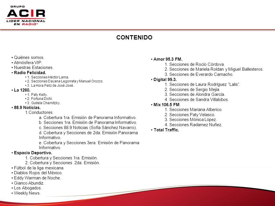 CONTENIDO Quiénes somos. Atmósfera VIP. Amor 95.3 FM.