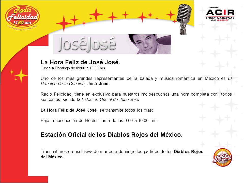 La Hora Feliz de José José.