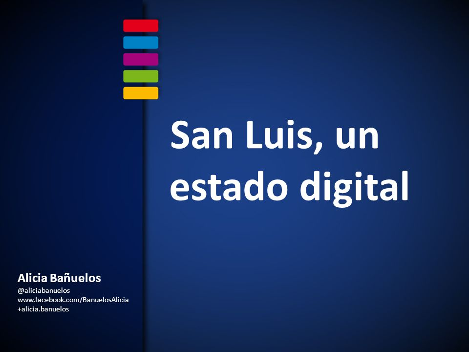 San Luis, un estado digital
