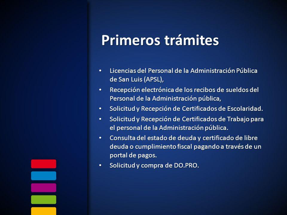 Primeros trámites Licencias del Personal de la Administración Pública de San Luis (APSL),
