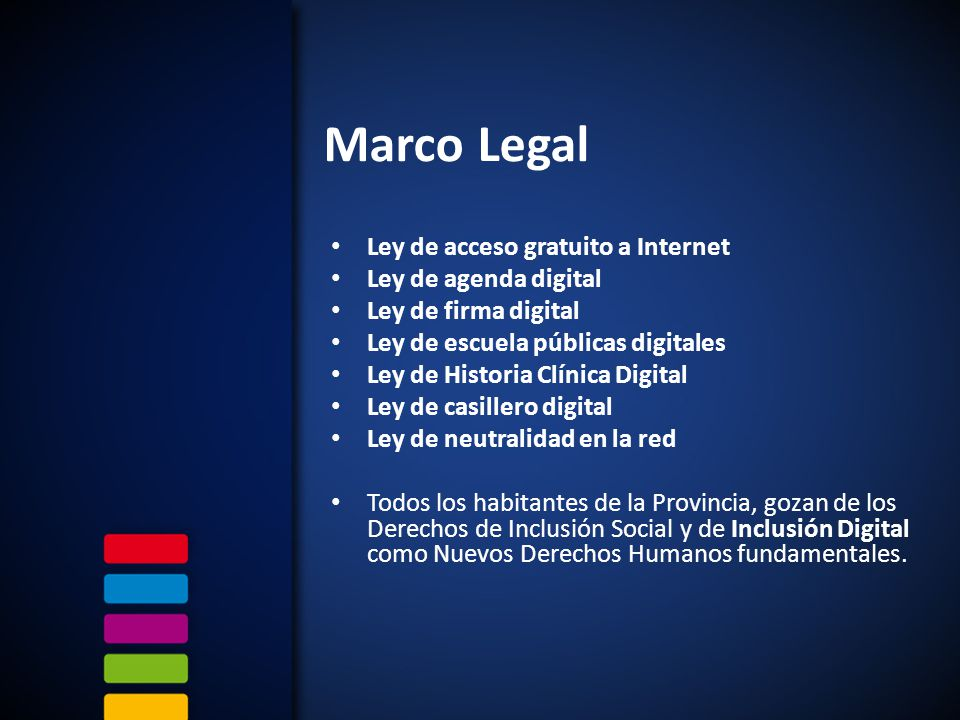 Marco Legal Ley de acceso gratuito a Internet Ley de agenda digital