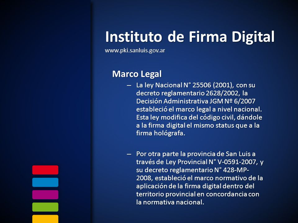 Instituto de Firma Digital www.pki.sanluis.gov.ar