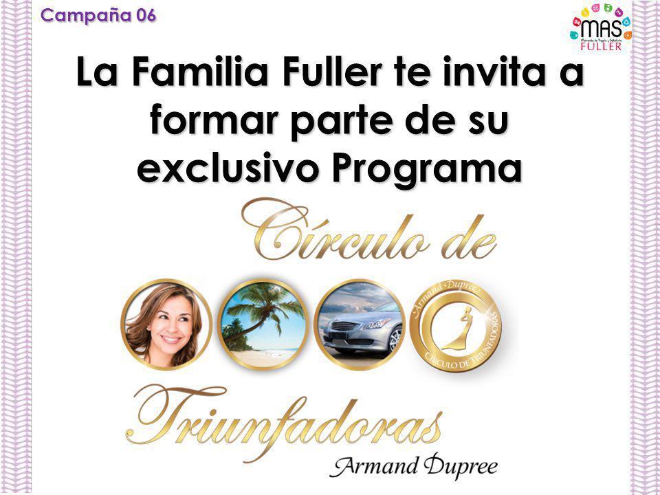 La Familia Fuller te invita a formar parte de su exclusivo Programa