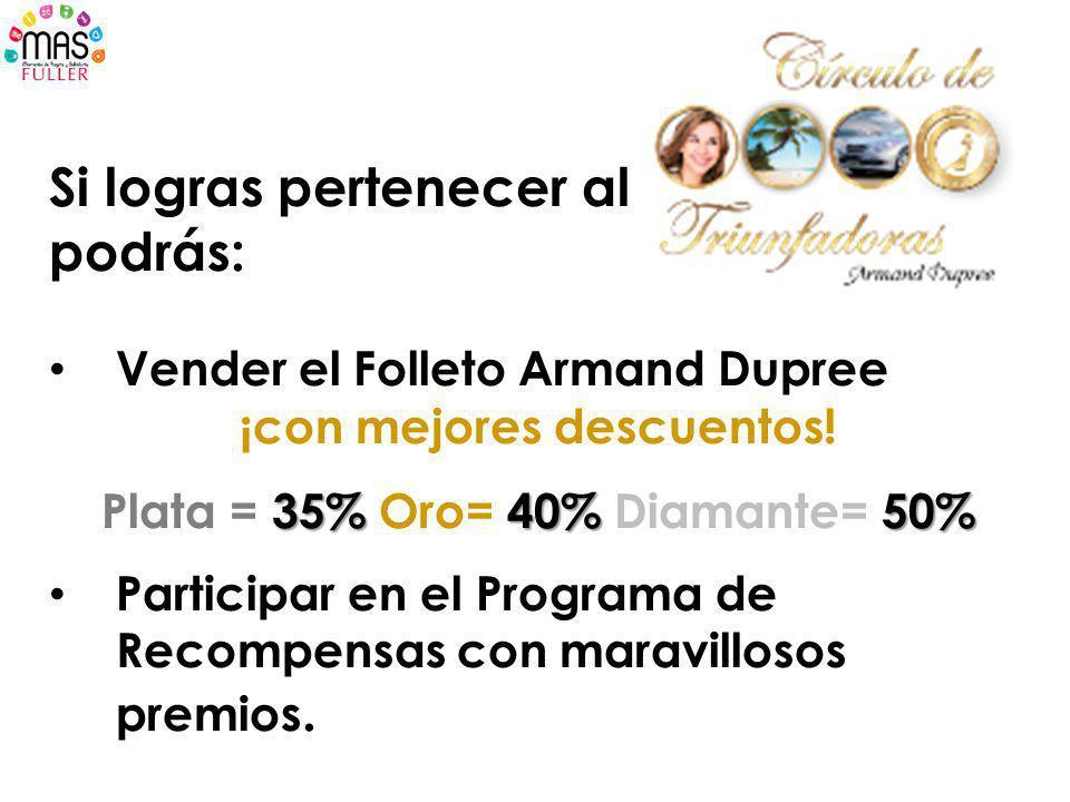 ¡con mejores descuentos! Plata = 35% Oro= 40% Diamante= 50%