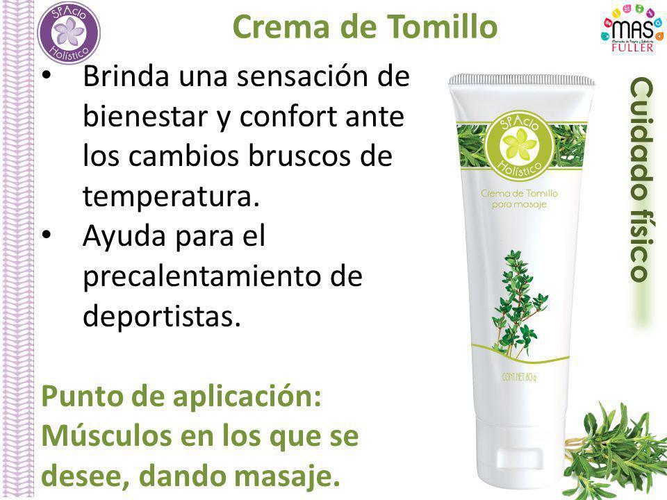 Crema de Tomillo Brinda una sensación de bienestar y confort ante los cambios bruscos de temperatura.