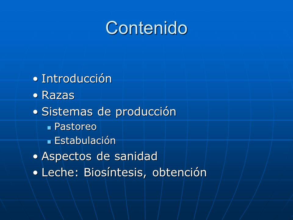 Contenido Introducción Razas Sistemas de producción