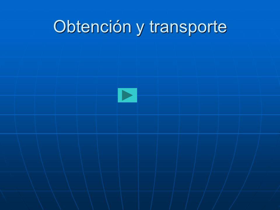 Obtención y transporte