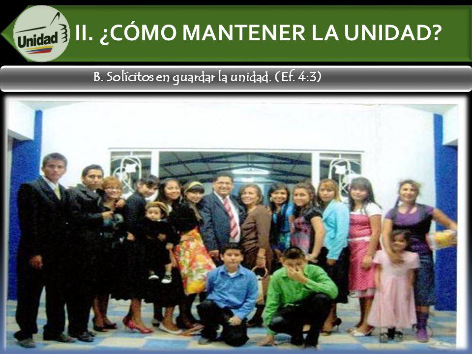 II. ¿CÓMO MANTENER LA UNIDAD