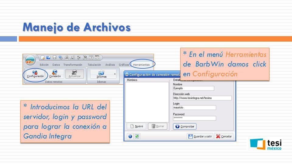 Manejo de Archivos * En el menú Herramientas de BarbWin damos click en Configuración.
