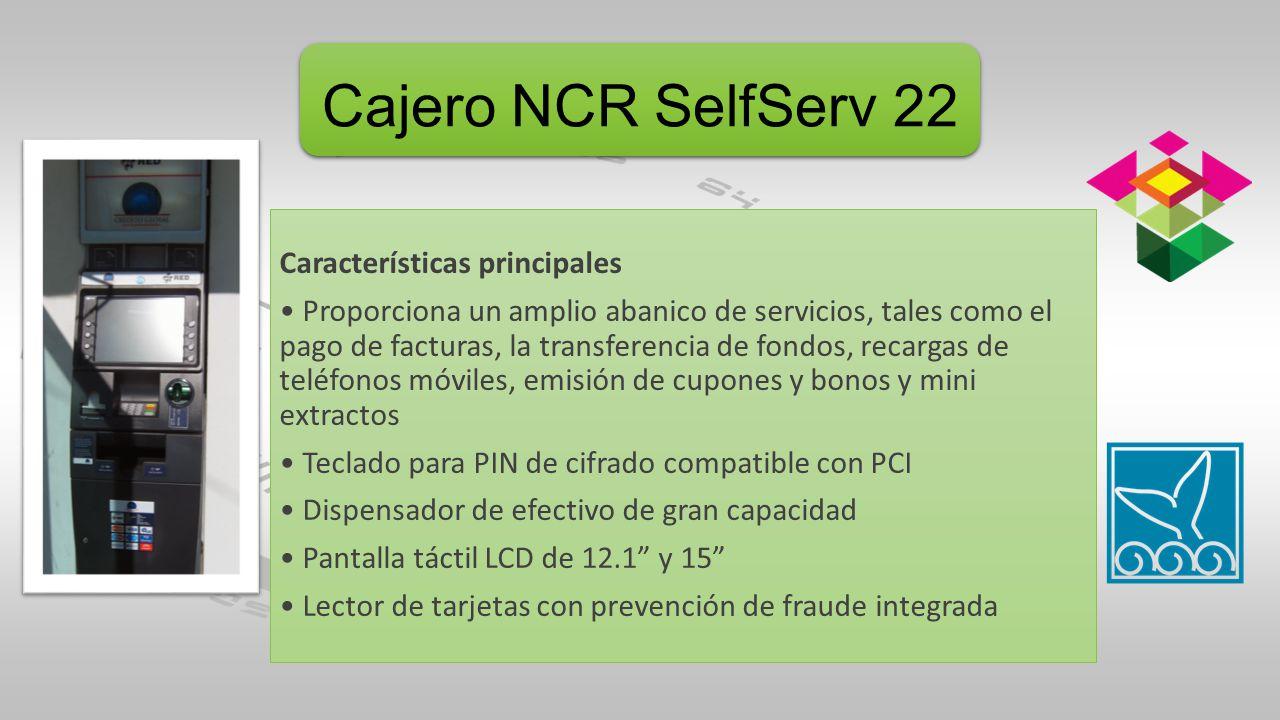 Cajero NCR SelfServ 22 Características principales